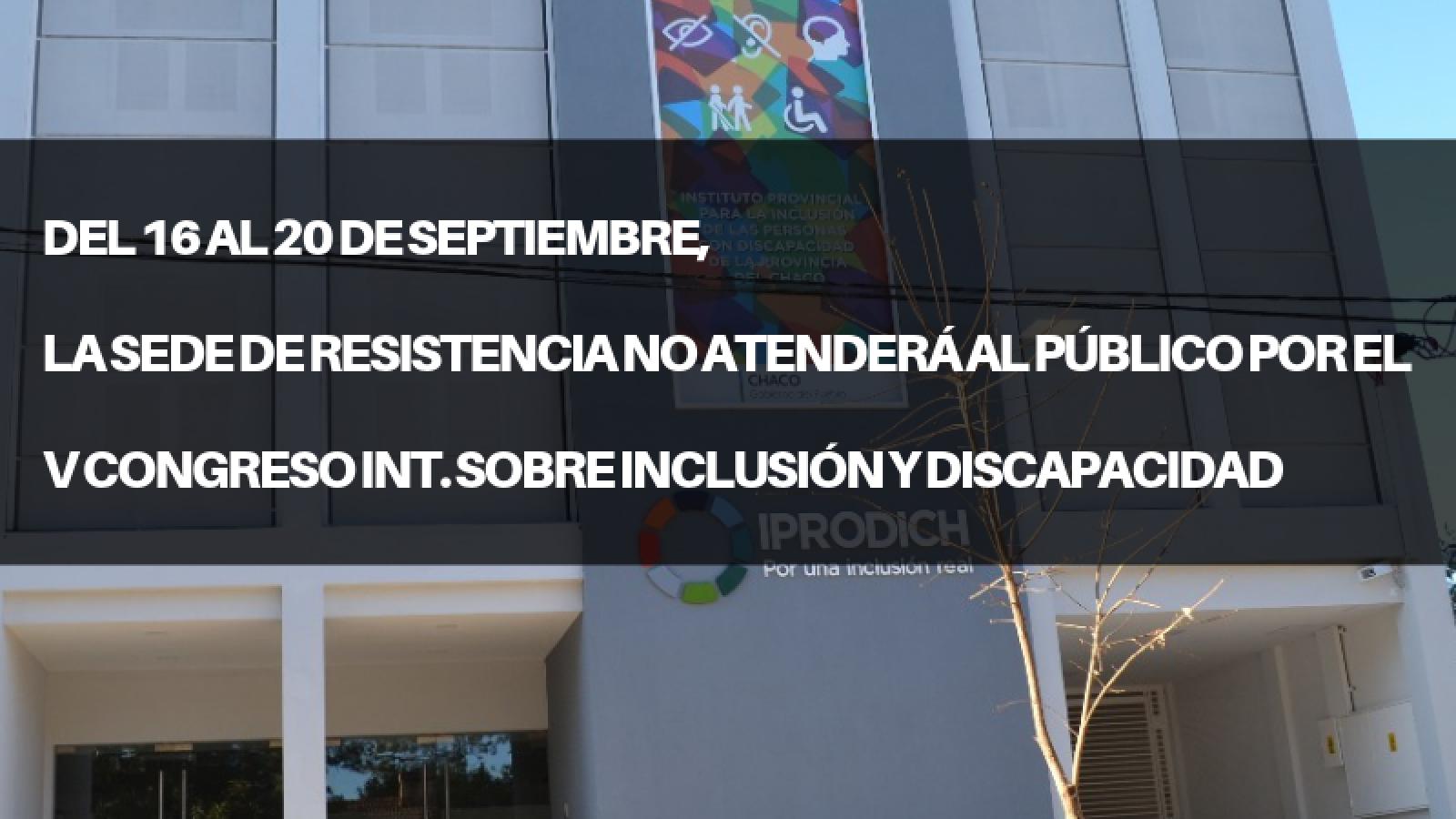 IPRODICH NO ATENDERÁ AL PÚBLICO DEL 16 AL 20 DE SEPTIEMBRE